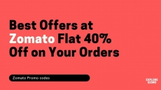 Zomato : Flat 40% Off on Your Orders
