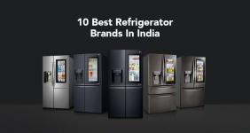Top 10 Best Branded Refrigerators in India
