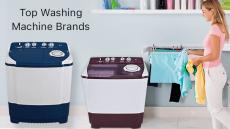 Best 15 Washing Machine Brands on Flipkart